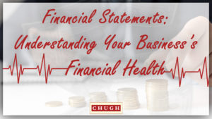 Financial Statements: Understanding Your Business's Financial Health